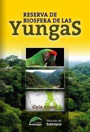 Reserva de Biosfera de las Yungas - Fundación ProYungas