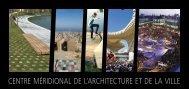 CENTRE MÉRIDIONAL DE L'ARCHITECTURE ET ... - Public Space