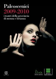 Progr. Palcoscenici 09 definitivo - Provincia di Monza e della Brianza