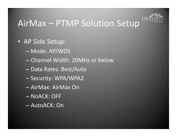 AirMax – PTMP Solution Setup AirMax PTMP Solution Setup