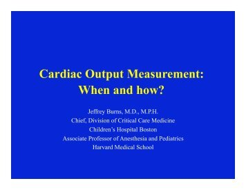 Cardiac Output Measurement: When and how?