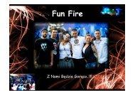 Fun Fire