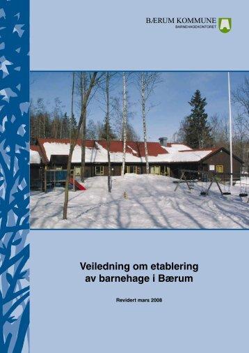 Veiledning om etablering av barnehage i Bærum - Bærum kommune