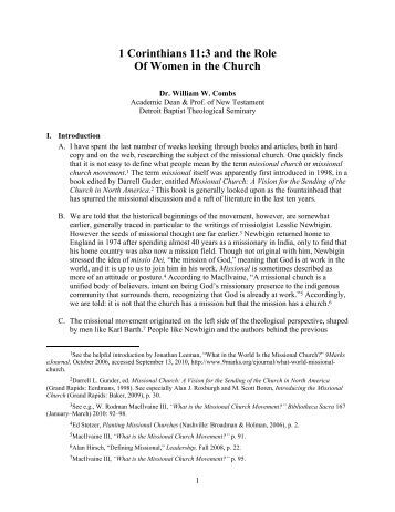 roles of women in the church The role of women in the early church there is no doubt that early christianity, following in the path of judaism, did not view women as equals really most, if not all ancient cultures were patriarchical, ie male-oriented in power and authority roles.