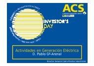 Actividades en Generación Eléctrica: D. Pablo García ... - Grupo ACS