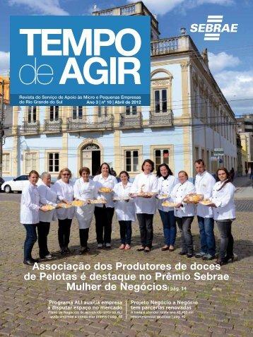 Abril 2012 | Revista Tempo de Agir 1 - Sebrae