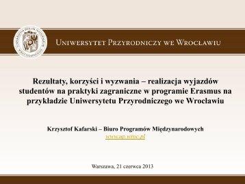 Uniwersytet Przyrodniczy we Wrocławiu - wyjazdy ... - Erasmus