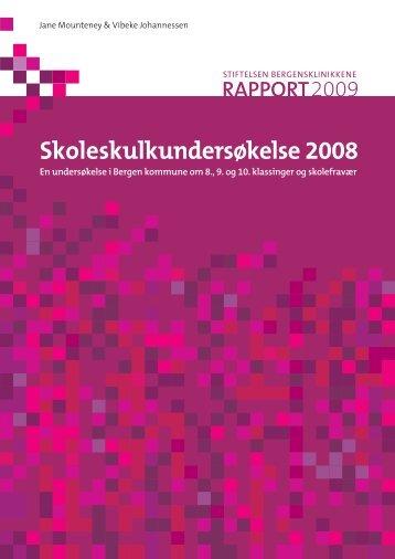 Skoleskulkundersøkelse 2008 - KoRus Bergen
