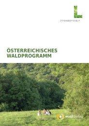 ÖSTERREICHISCHES WALDPROGRAMM - Waldwissen.net