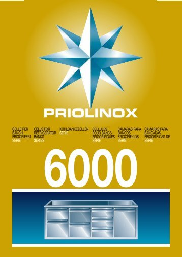 Celle 6000 - Priolinox