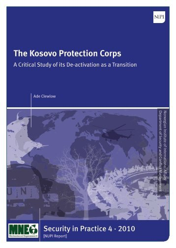 The Kosovo Protection Corps. A Critical Study of its De ... - ISSAT