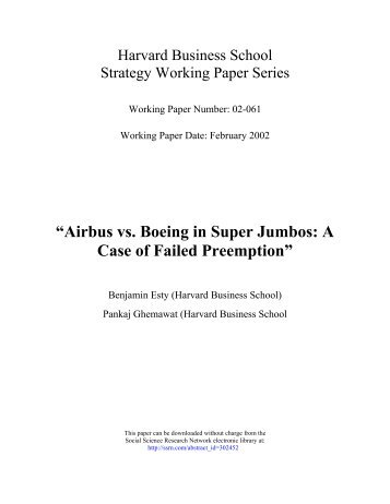 """Airbus vs. Boeing in Super Jumbos: A Case of Failed Preemption"""