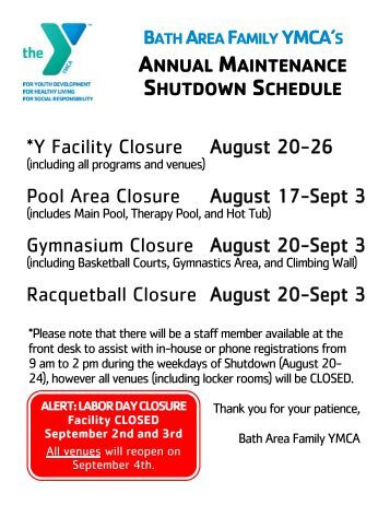 BATHAREAFAMILYYMCA'S *Y Facility Closure August 20-26 Pool ...