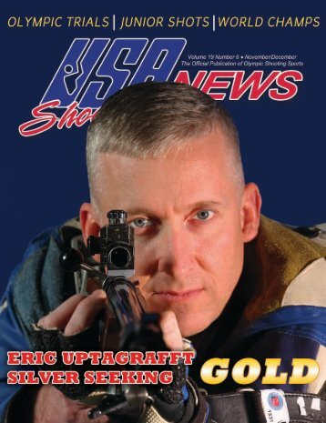 November/December: Volume 19, Number 6 - USA Shooting