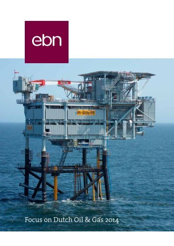 ebn_focus_on_dutch_oil_gas_2014