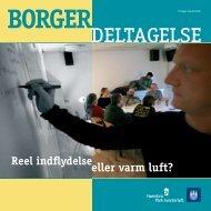 BORGERDELTAGELSE – reel indflydelse eller varm luft
