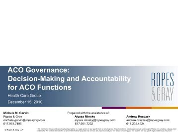 ACO Governance: Decision-Making and ... - Ropes & Gray