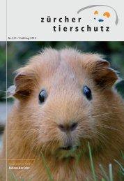 Nr. 231: Frühling 2013 inkl. Jahresbericht 2012 - Zürcher Tierschutz