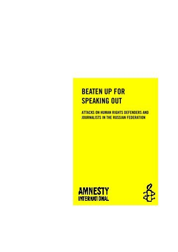 BEATEN UP FOR SPEAKING OUT - Amnesty International
