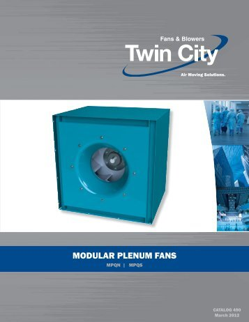 MODULAR pLenUM fAns - Twin City Fan & Blower