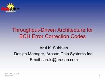 Throughput Driven Architecture for BCH Error Correction ... - Arasan