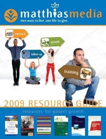 2009 RESOURCE GUIDE - Matthias Media