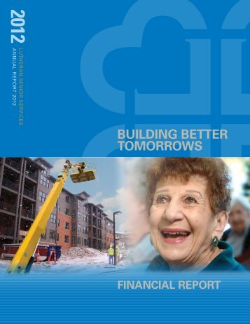 to view LSS' Financial Report for 2012. - Lutheran Senior Services