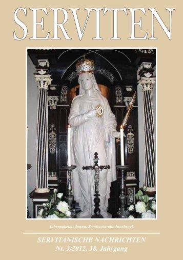 SERVITANISCHE NACHRICHTEN Nr. 3/2012, 38. Jahrgang