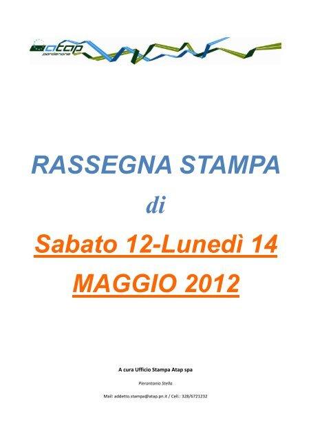 Rassegna stampa da sabato 12 a lunedì 14 maggio 2012 - Atap