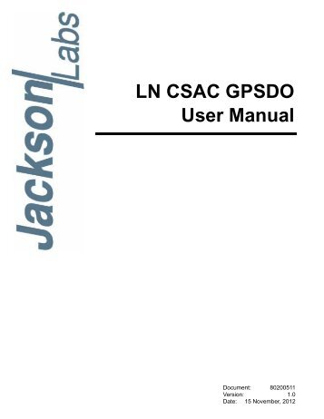 LN CSAC GPSDO User Manual - Jackson Labs Technologies, Inc.