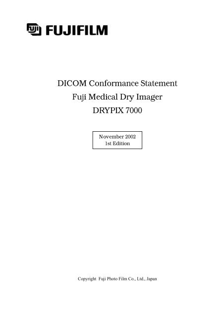 DICOM Conformance Statement Fuji Medical Dry Imager DRYPIX ...