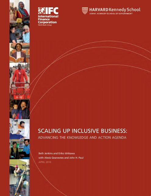 SCALING UP INCLUSIVE BUSINESS: Advancing the ... - IFC