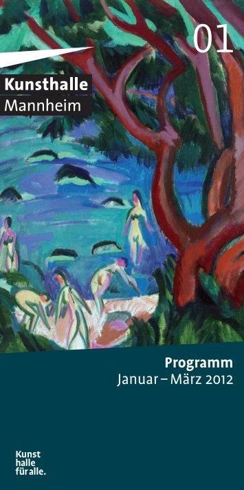 Programm Januar – März 2012 - Kunsthalle Mannheim