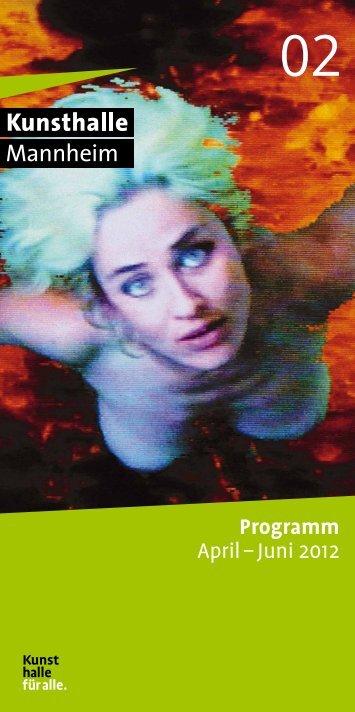 Programm April – Juni 2012 - Kunsthalle Mannheim