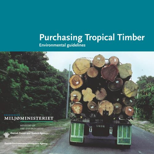 Purchasing Tropical Timber – environmental guidelines