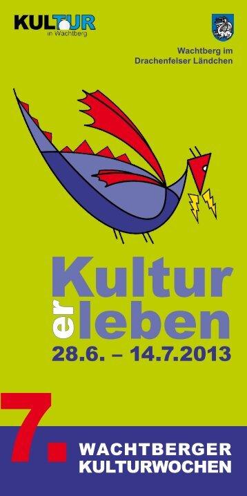 7. Wachtberger Kulturwochen vom 28. Juni bis 14. Juli 2013