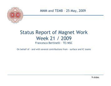 F. Bertinelli, presentation 25-May-09 - CERN TE-MSC-CMI