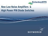 New Low Noise Amplifiers & High Power PIN ... - Richardson RFPD