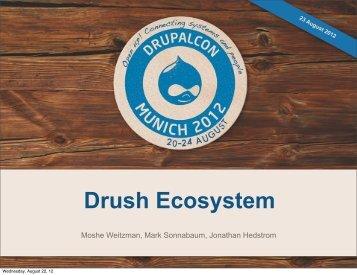 Drush Ecosystem - DrupalCon Munich 2012
