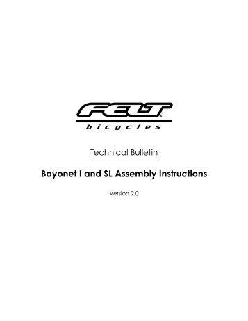 Bayonet I and SL Assembly Instructions - Felt Bicycles