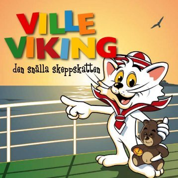 Hur blev Ville en skeppskatt? - Viking Line