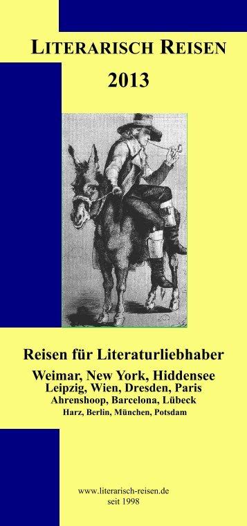 Reisen für Literaturliebhaber Weimar, New York ... - Literarisch Reisen