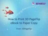 How to Print 3D PageFlip eBook to Paper Copy.pdf - I-Newswire.com