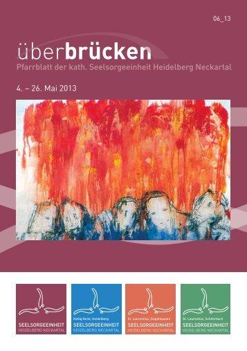 ueberbruecken6_13 - Seelsorgeeinheit Heidelberg-Neckartal