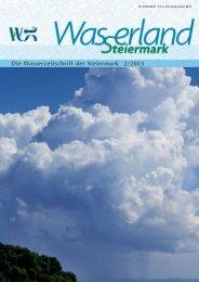 Die Wasserzeitschrift der Steiermark 2/2013 - Wasserland Steiermark