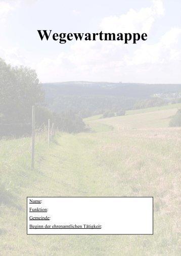 Wegewartmappe zum Downloaden [Download ... - Freistaat Sachsen