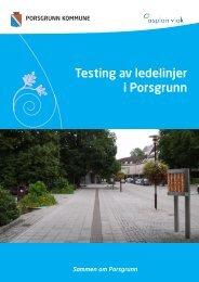 Testing av ledelinjer i Porsgrunn - Porsgrunn Kommune