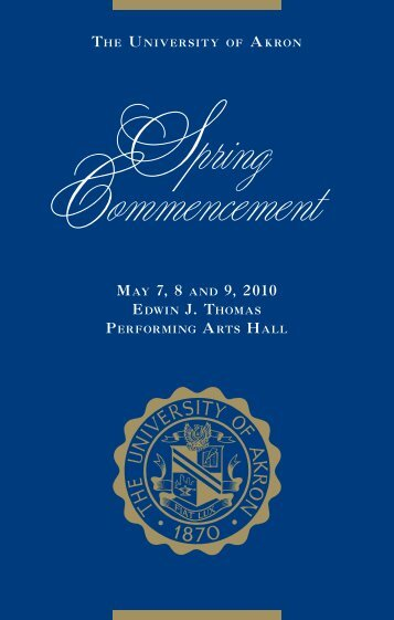 Spring 2010 Commencement Program - The University of Akron