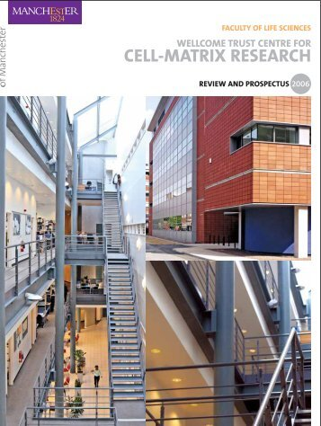 Review and Prospectus 2006 - Wellcome Trust Centre For Cell ...