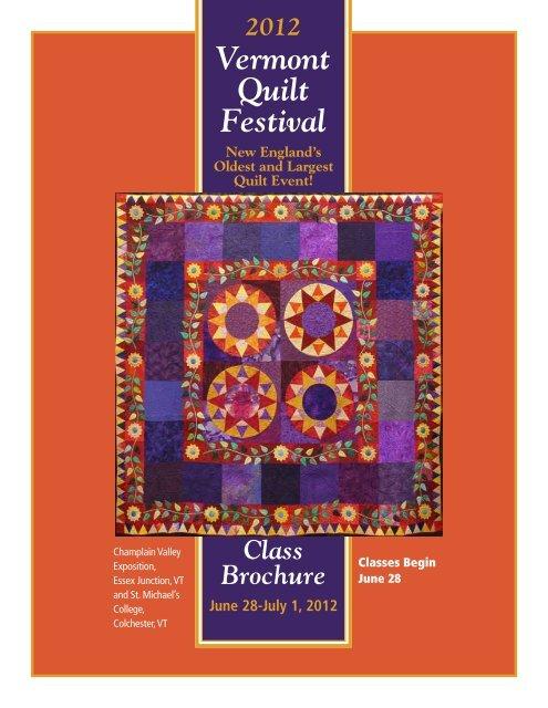 The Vermont Quilt Festival 2012